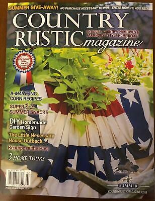 Country Rustic Magazine *Summer 2019 ***Primitive Colonial *Antiques Farmhouse
