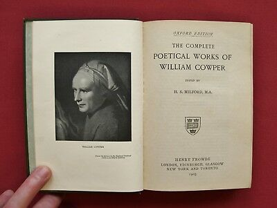 The Complete Poetical Works of William Cowper Oxford Edition H S Milford 1905 📓