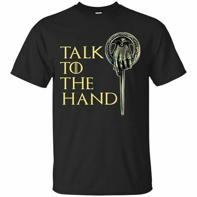 Game Of Thrones GOT T-Shirt Talk To The Hand Tyrion Lannister Tee Shirt