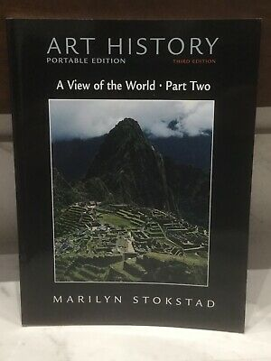 Art History: A View Of The World. Edition 3 -Marilyn Stokstad.-Brand New. Rrp£45
