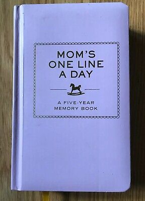 Diary Mom's One Line a Day A Five Year Memory Book by Chronicle Books New