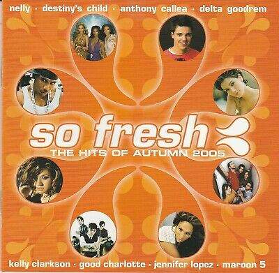Various Artists - So Fresh: The Hits Of Autumn 2005 CD