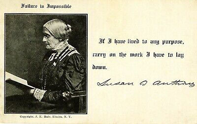 "Rare Suffrage Postcard Featuring Susan B. Anthony  ""Failure Is Impossible"" 1910"