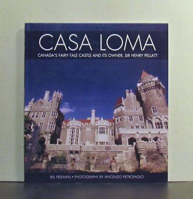 Casa Loma, Toronto's Fairy-Tale Castle and Its Owner, Sir Henry Pellatt
