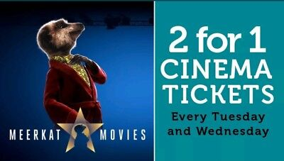 2 For 1 MEERKAT MOVIES CINEMA CODE VALID FOR Tue 18th and Wed 19th June