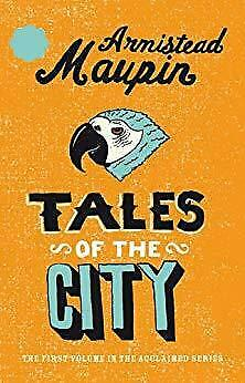 Tales Of The City: Tales of the City 1 by Armistead Maupin