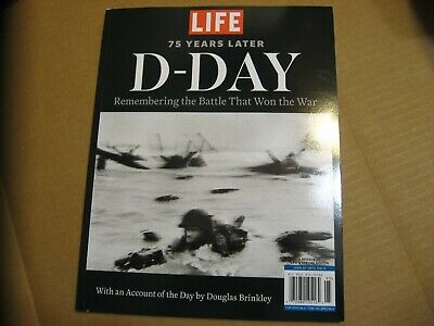 Life D-Day 75 Years Later Special Reissue 8-2019 The Battle That Won The War New