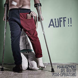 150816 Management Del Dolore Post-Operatorio - Auf!! (CD)