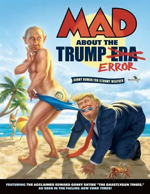 Mad About The Trump Era 2019