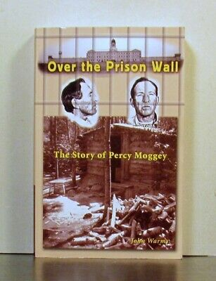Percy Moggey, Over the Prison Wall,  Manitoba,   Law