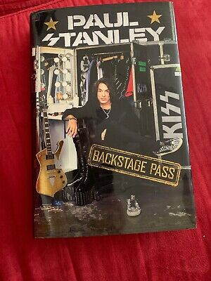 Paul Stanley KISS Backstage Pass 2019 Signed 1st Edition Hardcover Book New