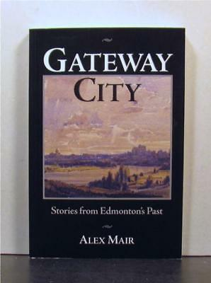 Edmonton, Alberta as Gateway City to Canada's North