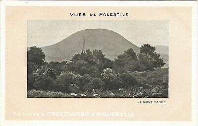 Cpa Israel Galilee Le Mont Tabor Vues De Palestine Chocolaterie Aiguebelle