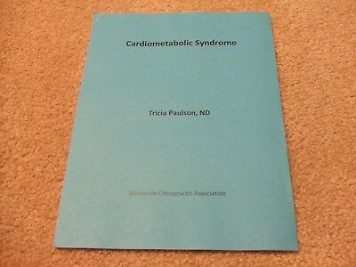 Cardiometabolic Syndrome / Obesity Seminar Notes, Chiropractic, Tricia Paulson
