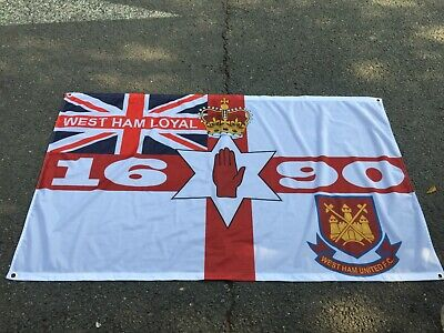 "West Ham United ""Loyal"" 1690 3 X 5Ft  Flag/Banner Ulster Loyalist"