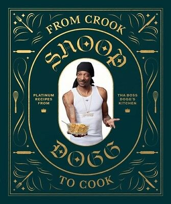 From Crook To Cook - Snoop Dogg (2018, Livre NUOVO)