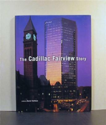Cadillac Fairview Story, Real Estate, Toronto, Ontario