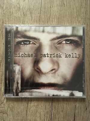 In Exile (Re-Release) Michael Patrick Kelly (Paddy Kelly) - Neu & OVP
