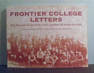 Frontier College Letters, 100 Years, Teaching  Learning, Education