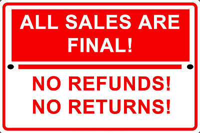 ALL SALES ARE Final No Cash Refunds Purchase Policy Notice