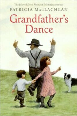 NEW - Grandfather's Dance (Sarah, Plain and Tall) by MacLachlan, Patricia