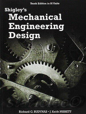 Shigley's Mechanical Engineering Design 10E Budynas 10th Edition 9789813151000