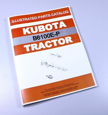 Kubota B6100E-P Tractor Parts Assembly Manual Catalog Exploded Views Numbers