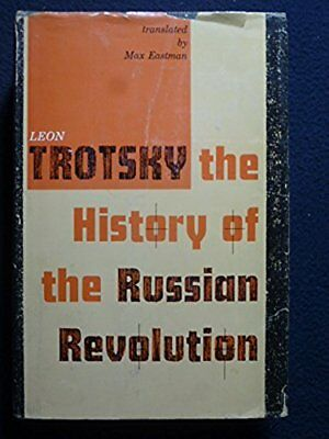 The History of the Russian Revolution (Three Volumes in One) [Hardcover] Trotsky