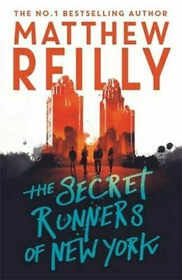 SECRET RUNNERS OF NEW YORK By Matthew Reilly BRAND NEW on hand IN AUS!