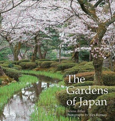 NEW - The Gardens of Japan by Attlee, Helena
