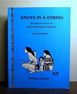 Native Studies in Canada, Knots in a String