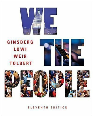 [P.DF] We the People 11th Edition 2017 Ginsberg Lowi Weir Tolbert