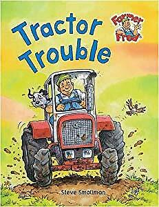 Tractor Trouble (Farmer Fred Stories), Smallman Steve : Goldsack Gaby, Used; Goo
