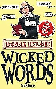 Wicked Words (Horrible Histories Special), Deary, Terry, Used; Good Book