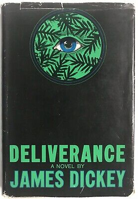 James Dickey Deliverance First Edition/1st Printing HCDJ 1970