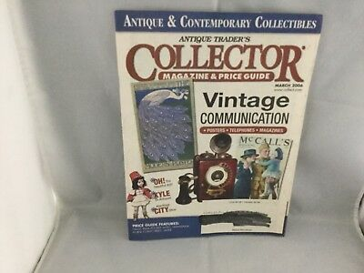 Antique Trader 's Collector magazine & Price Guide March 2006
