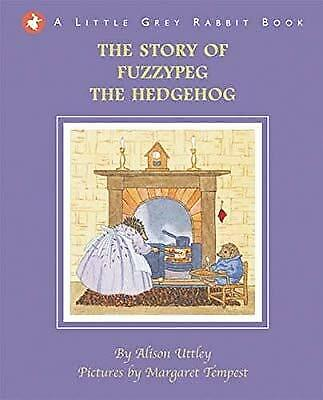 Little Grey Rabbit - The Story of Fuzzypeg the Hedgehog, Alison Uttley, Used; Go