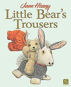 Little Bears Trousers (Old Bear), Jane Hissey, Used; Good Book