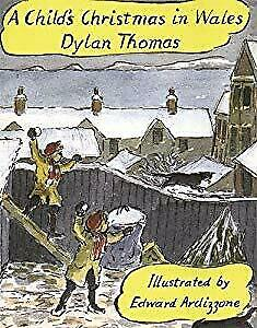 A Child's Christmas In Wales, Dylan Thomas, Used; Good Book