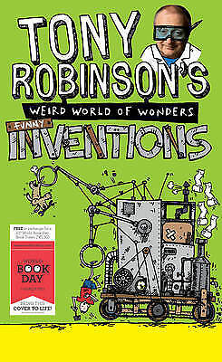 Tony Robinson's Weird World of Wonders: Inventions (World Book Day Edition 2013)