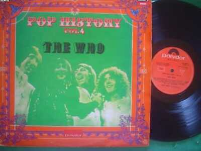 THE WHO lp POP HISTORY 4 uruguay ID# 38321 2LP SET-1972 POLYDOR 2488014/15 THE W
