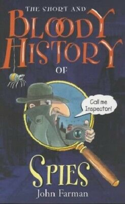 The Short And Bloody History Of Spies,Excellent,Books,mon0000149399 MULTIBUY