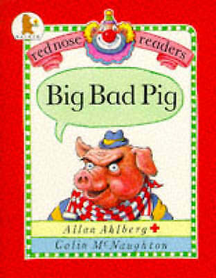 Big Bad Pig (Red Nose Readers), Ahlberg, Allan | Used Book, Fast Delivery