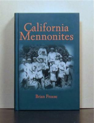 California Mennonites,  Early settlement, 19th Century  to 2015