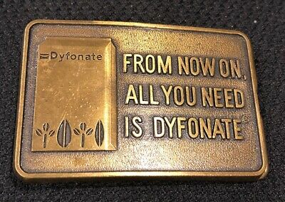 Vintage From Now On All You Need Is Dyfonate Farming Belt Buckle