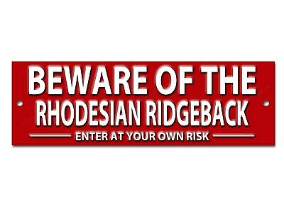 Beware Of The Rhodesian Ridgeback Enter At Your Own Risk Security Metal Sign