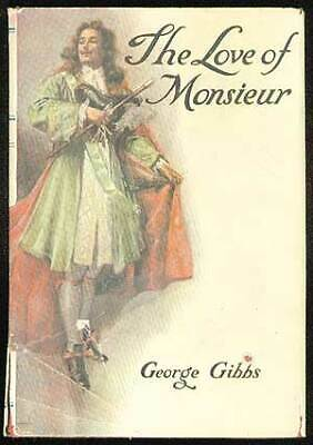 George GIBBS / The Love of Monsieur First Edition 1925