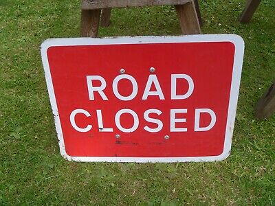 "Used Road Closed Sign...24"" X 18"""