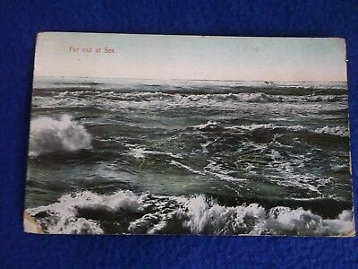 Postcard ~ Far Out at Sea ~ with a Stamp 1909