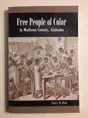 RARE Free People of Color in Madison County, Alabama, Former Slaves, Genealogy